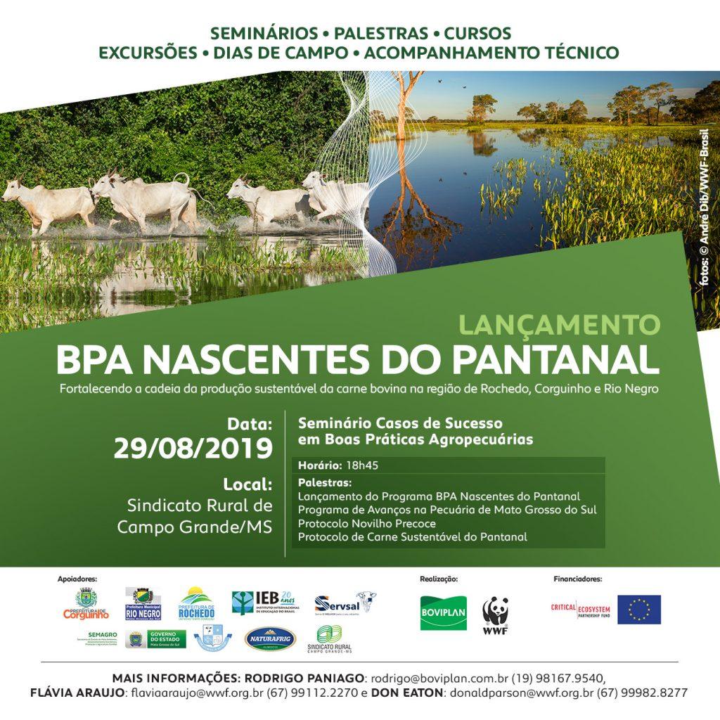 Lançamento BPA Nascentes do Pantanal - Mato Grosso do Sul. Parceria Boviplan Consultoria Agropecuária e WWF Brasil.